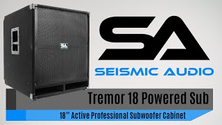 Seismic Audio Tremor 18 Powered Subwoofer (Official)