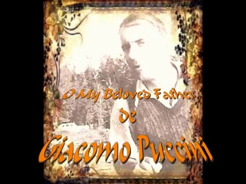 O My Beloved Father de Giacomo Puccini