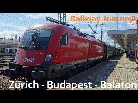 Zürich - Budapest - Balaton (Railway Journeys)