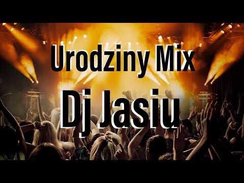 URODZINOWY MIX   DJ JASIU