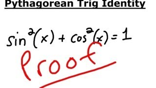 Trigonometry Identity: Proof that sin^2(x) + cos^2(x) = 1