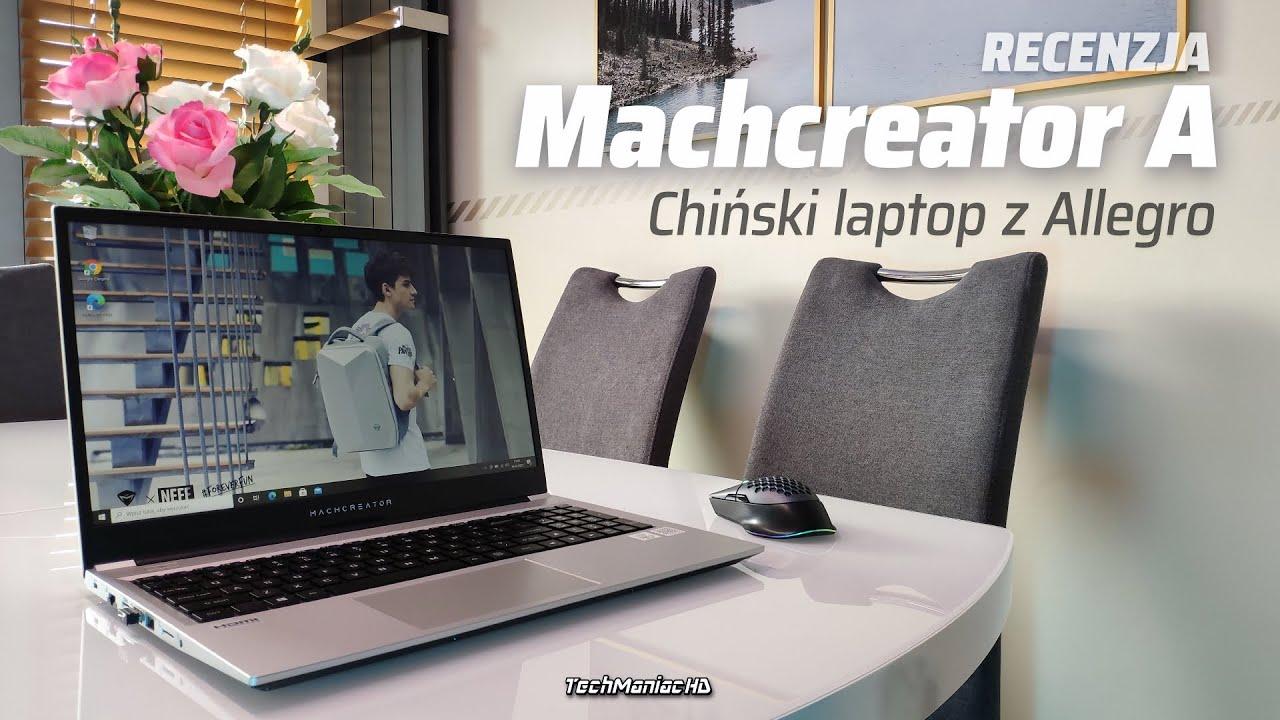 Laptop niedrogi, a dobry❕❓ Machenike Machcreator A [Intel i3 / Ryzen 4500U, 8 / 16GB RAM]