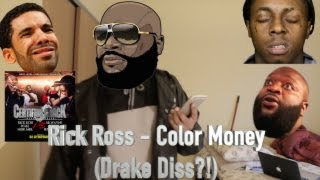 Rick Ross - Color Money (Drake Diss?!) (Reaction)