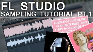 FL STUDIO - Samṗling Tutorial - Part 1
