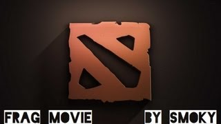 Dota 2  (frag movie)