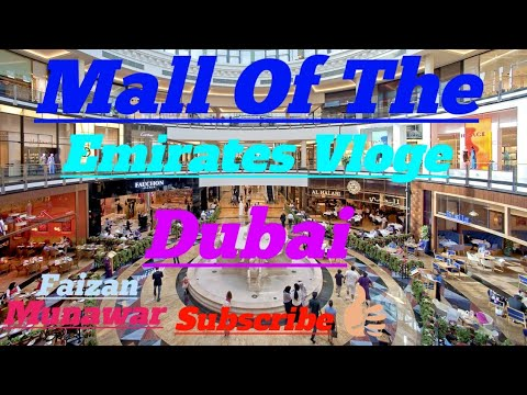 Mall Of The Emirates Vloge Dubai Beautiful Emirates Mall Dubai Welcom To Expo 2020 By Faizan Munawar
