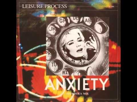 Leisure Process - Anxiety (Neurotica Mix)