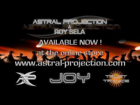 Astral Projection & Roy Sela - Joy (Progress MIX)
