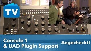 Universal Audio UAD Plug ins auf der Console 1 von Softube