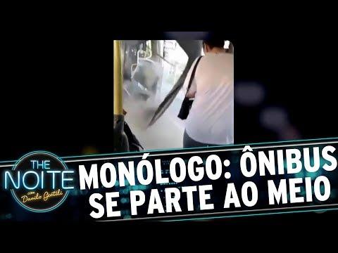 Monólogo: Ônibus se parte ao meio em Santa Catarina | The Noite (10/07/17)
