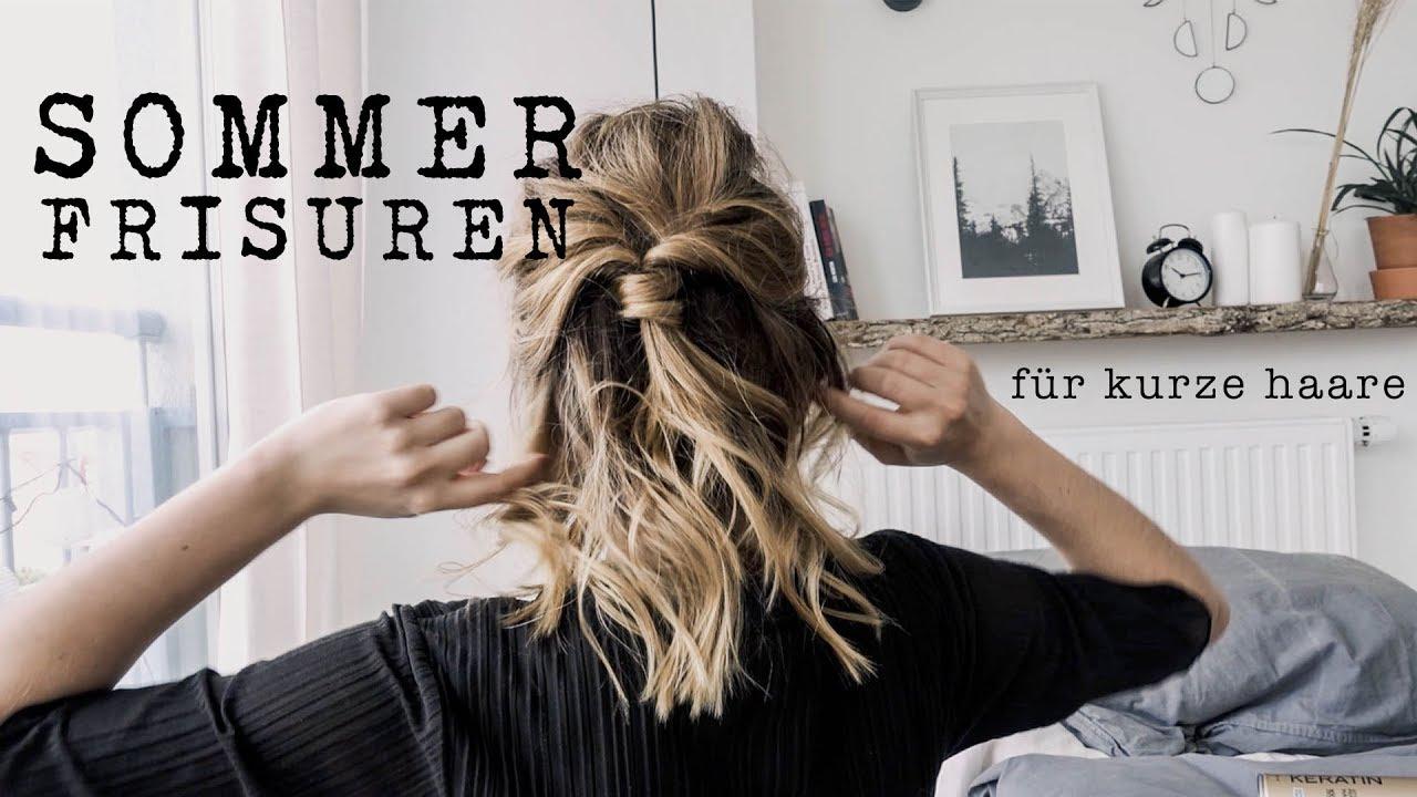 3 Frisuren Fur Kurze Haare Im Sommer Frankly Alina
