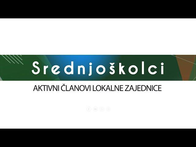 Srednjoškolci 10 - Općina Kakanj