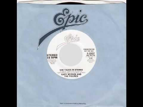 "Gary Myrick & The Figures – ""She Talks In Stereo"" (Epic) 1980"