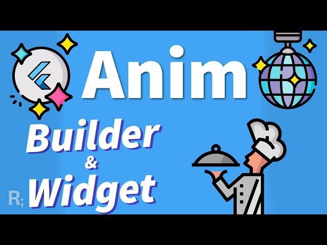 Flutter Animation Tutorial – Refactoring with AnimatedWidget & AnimatedBuilder