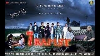 7 Rapist Full Movie   By Lavi Malav Dhaked   U Turn Hindi Maa Production
