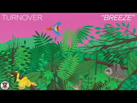"""Turnover - """"Breeze"""" (Official Audio)"""