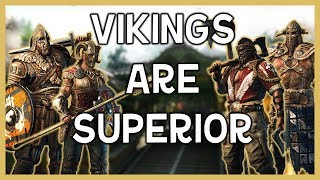 [For Honor] VIKINGS ARE SUPERIOR - Viking Gameplay