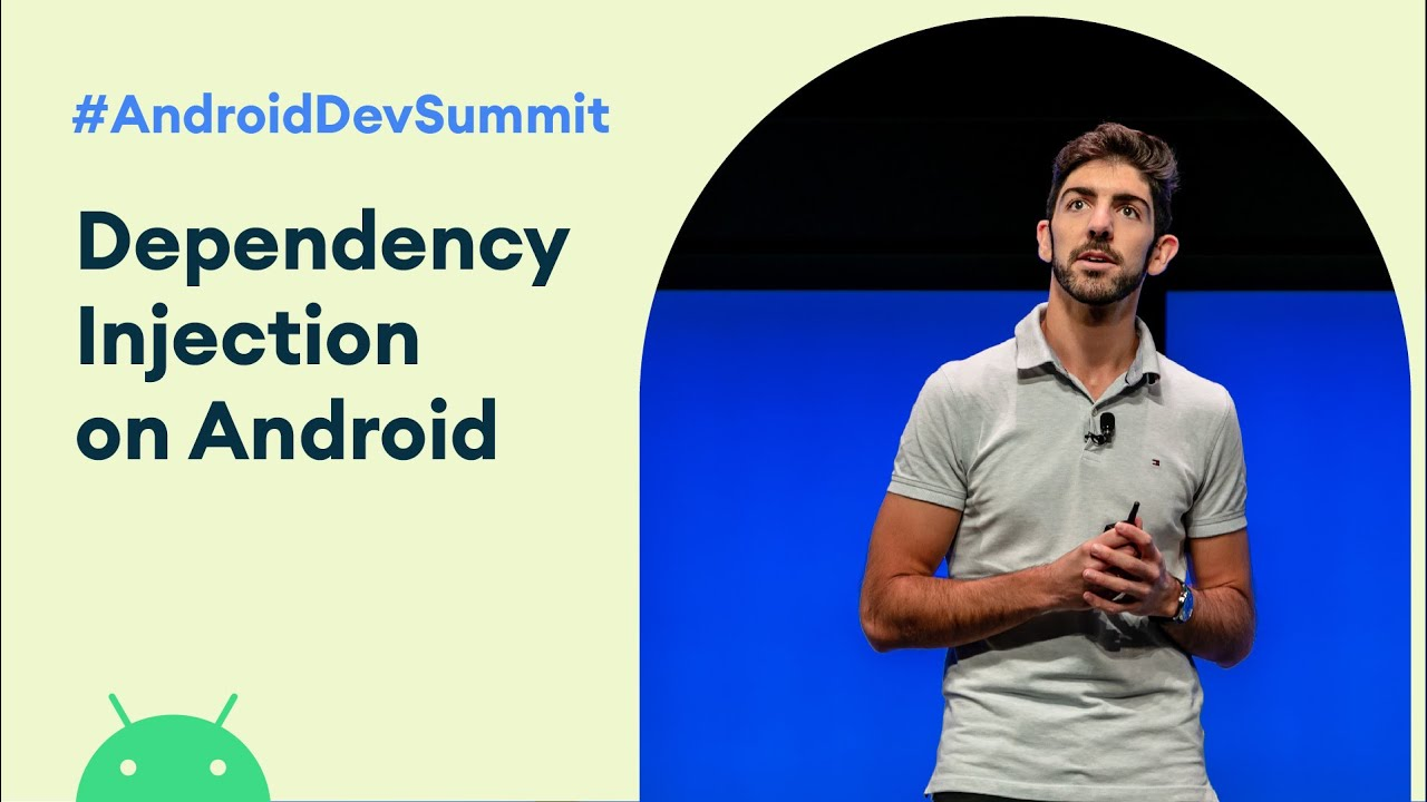 An Opinionated Guide to Dependency Injection on Android (Android Dev Summit '19)