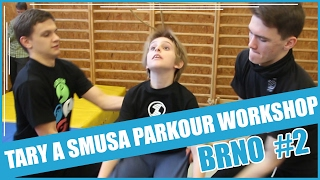 TARY, SMUSA A MISHA PARKOUR WORKSHOP EP. 2 | BRNO #2