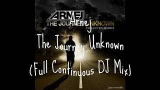 Arnej - The Journey Unknown (Full Continuous DJ Mix) (1 album en 1 video)