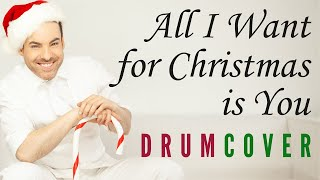 """All I Want for Christmas is You"" (25 Year Anniversary Drum Cover) - Performed by Alain Patry"