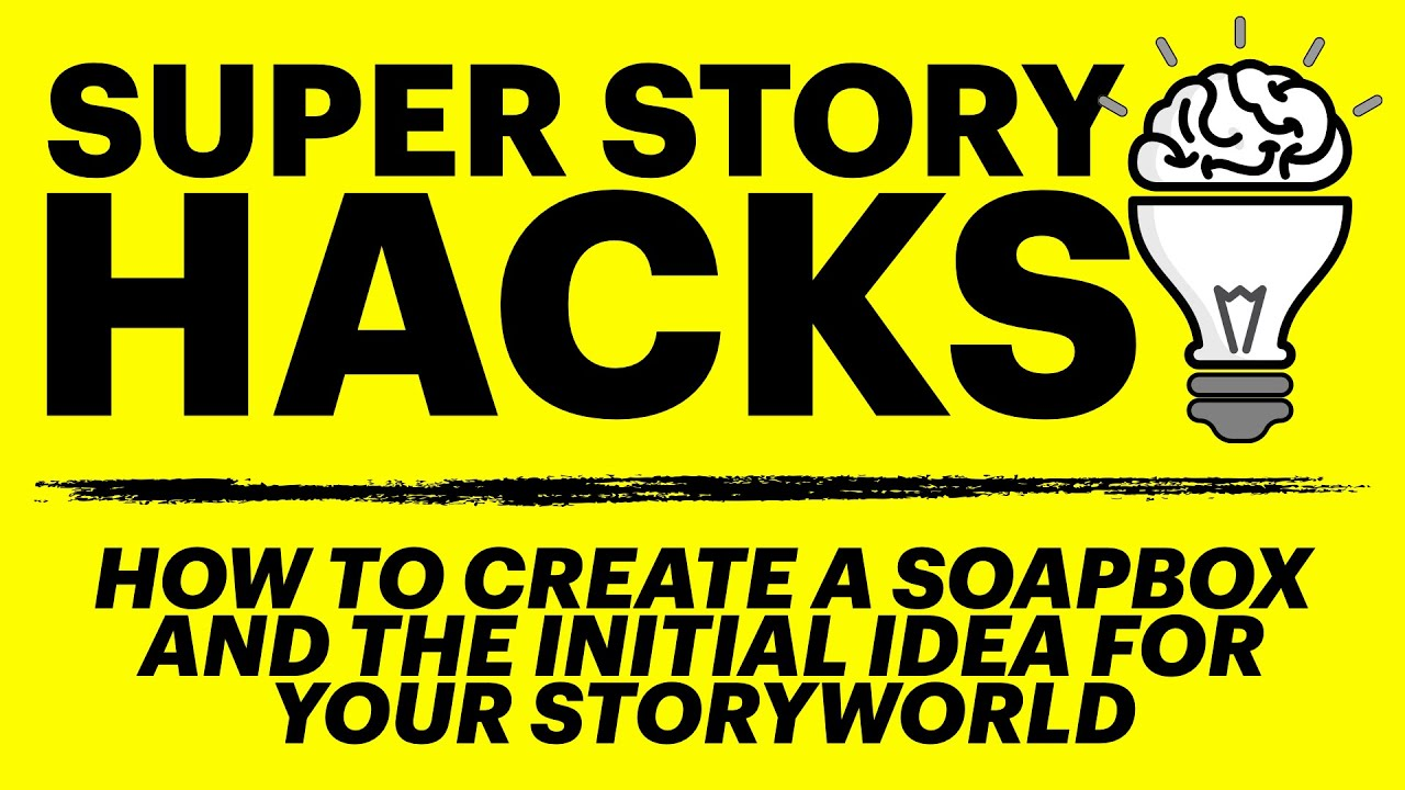 How to Create a Thematic Premise & the Big Idea for Your Storyworld - Super Story Transmedia Hack #1