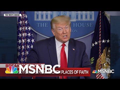 Trump's Demand That Houses Of Worship Reopen Met With Dire Warnings | MSNBC