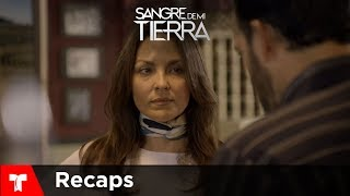 Sangre De Mi Tierra | Recap (12/01/18) | Telemundo Novelas
