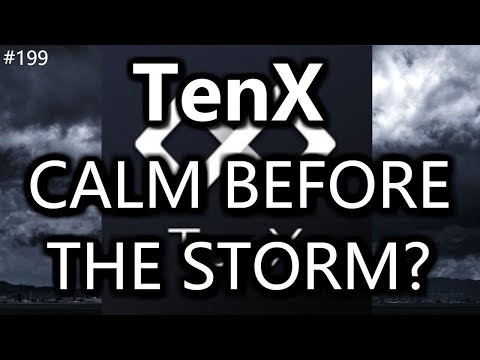 TenX. Calm Before The Storm? - Daily Deals: #199