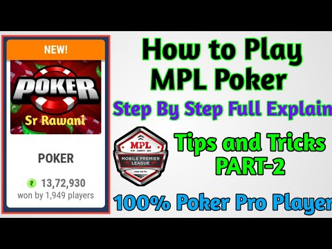 How to Play in Poker Mpl Game kaisa khele Poker Tips and Tricks {Part-2}2020 from YouTube · Duration:  5 minutes 40 seconds