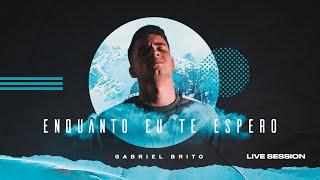 Enquanto Eu Te Espero - Gabriel Brito (Clipe Oficial)
