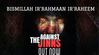 Bismillah Ir'Rahmaan Ir'Raheem Against The Jinns | Shaykh Asrar Rashid