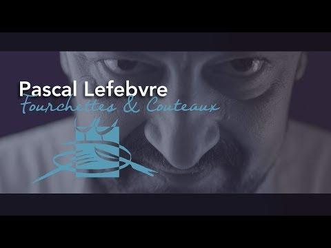 Bonnes Tables du Lot – Chef : Pascal LEFEBVRE – Restaurant : Fourchettes & Couteaux