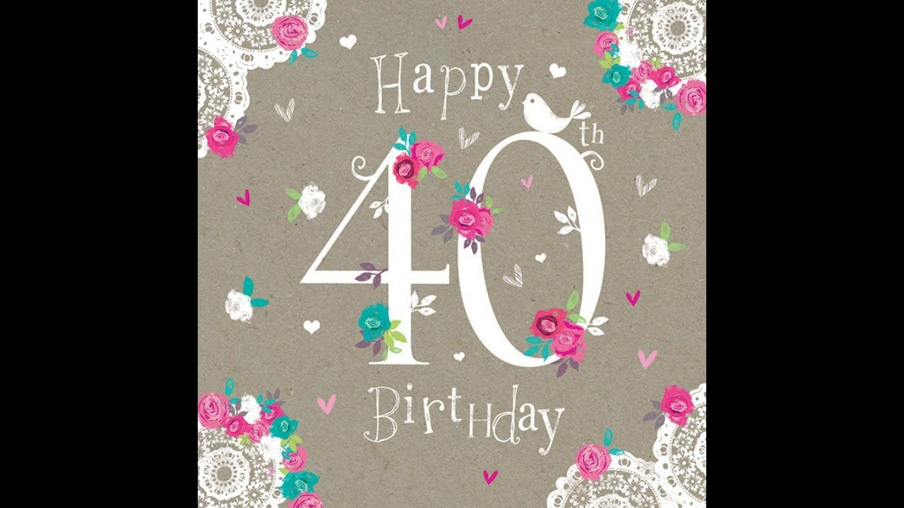 Happy 40th Birthday My Blog Happy 40th Birthday Wishes