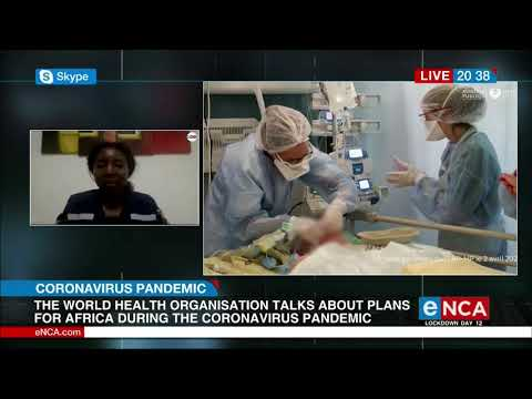 WHO Talks About Plan To Fight COVID-19 In Africa