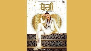 Begi The Queen Jenny Johal Jassi X New Punjabi Song Dainik Savera
