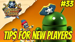 Plunder Pirates #33 Tips for new Players (Welcome Android users)