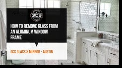 How to remove glass from an aluminum window frame
