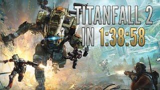 Titanfall 2 Speedrun in 1:38:58 [World Record]