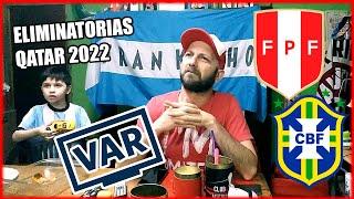 Peru vs Brasil | Reacciones de un Hinchas | Eliminatorias Qatar 2022