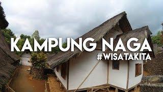 Download #WISATAKITA - KAMPUNG NAGA