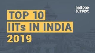 Top 10 IITs 2019