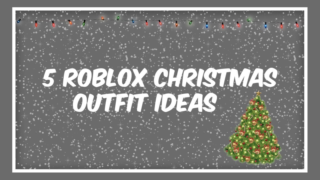 e62e3df32212 5 Roblox Christmas Outfit Ideas - YouTube