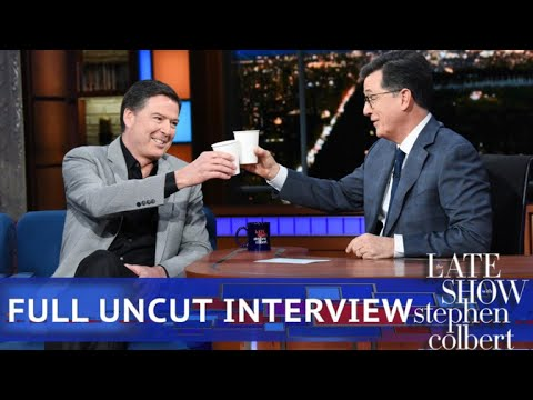 Full Colbert Interview with James Comey