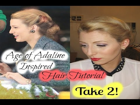 Age Of Adaline Inspired Hair Tutorial Take