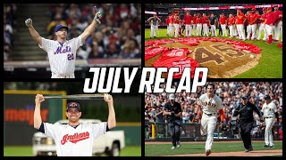 MLB | July Recap