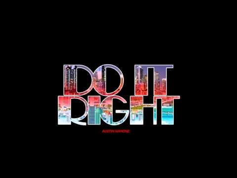 Austin Mahone #ThisIsNotTheAlbum #4 - Do It Right (feat. Rob Villa)
