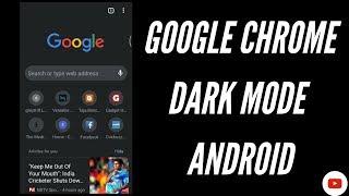 Dark Mode Google Chrome Android 🔥🔥👌👌
