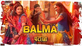 Balma (Video Song) | Pataakha (2018)