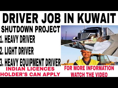 Shutdown Job In Kuwait | Light Driver |heavy Driver |heavy Equipment Driver|indian Licences Accepted